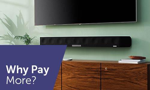 Why Pay More - Soundbars