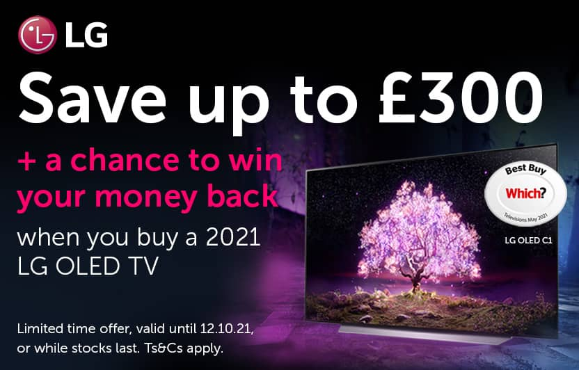 Save up to £300 + a chance to win your money back when you buy a 2021 LG OLED TV