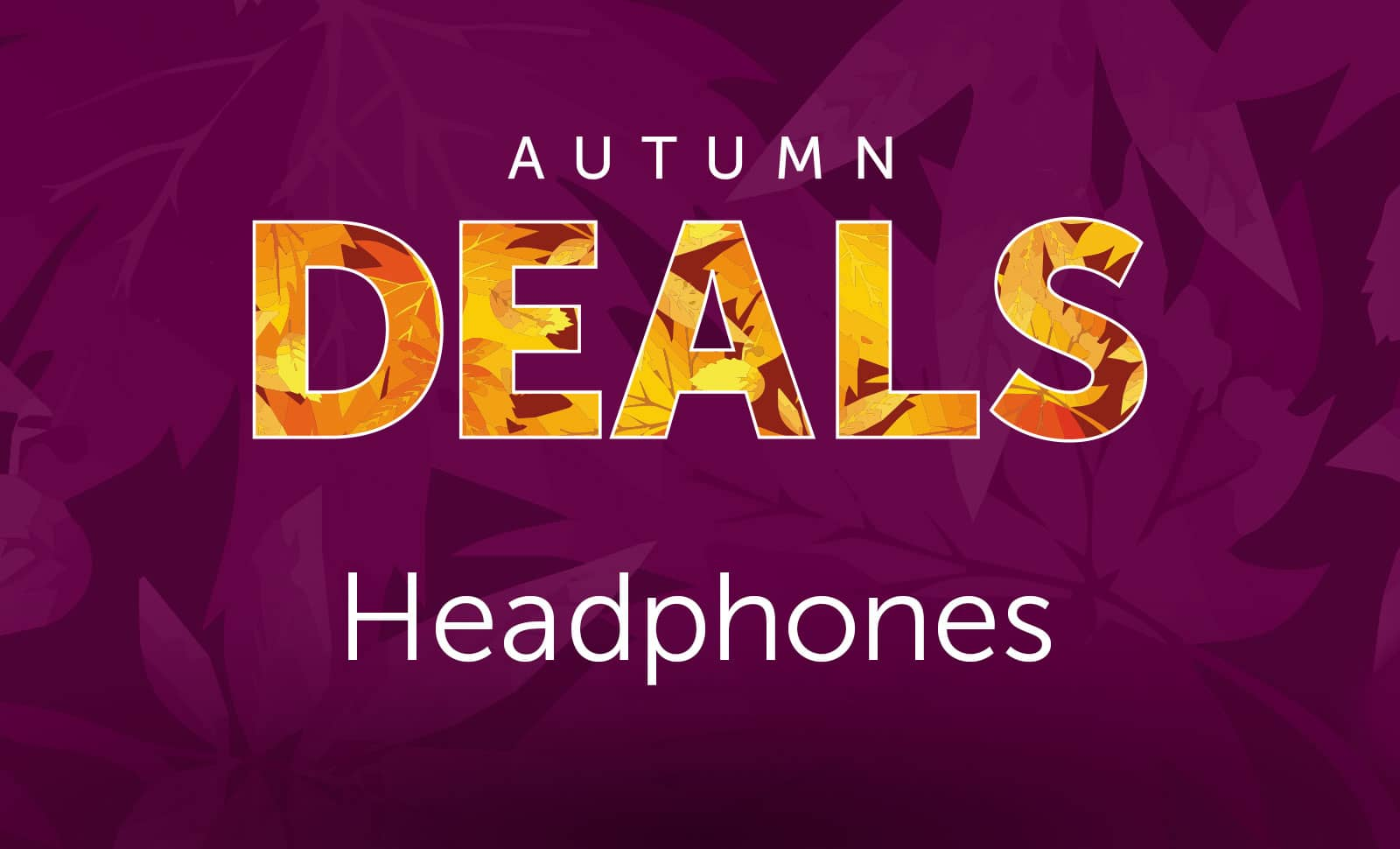 Autumn - Headphones