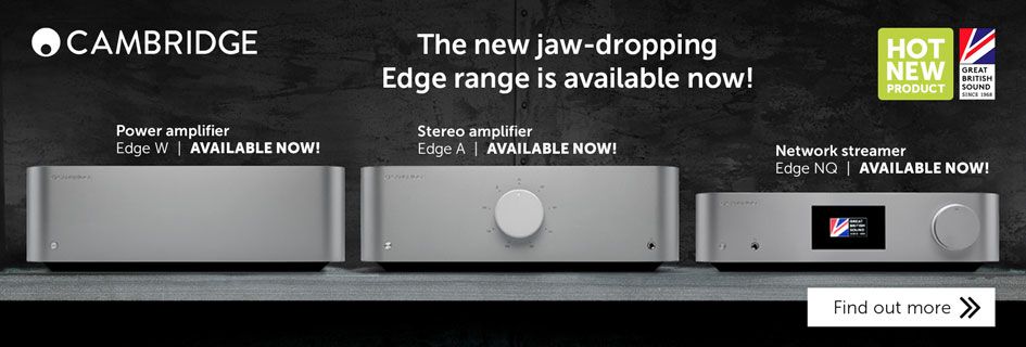 Cambridge Audio Edge range
