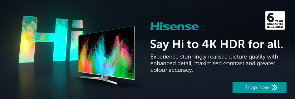 Hisense - Say Hi to 4K HDR for all