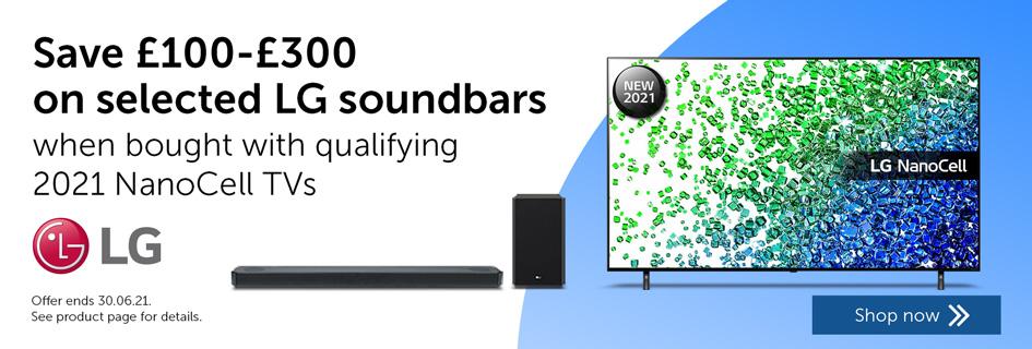 Save £100-£300 on selected LG soundbars when bought with qualifying 2021 NanoCell TVs - Soundbars