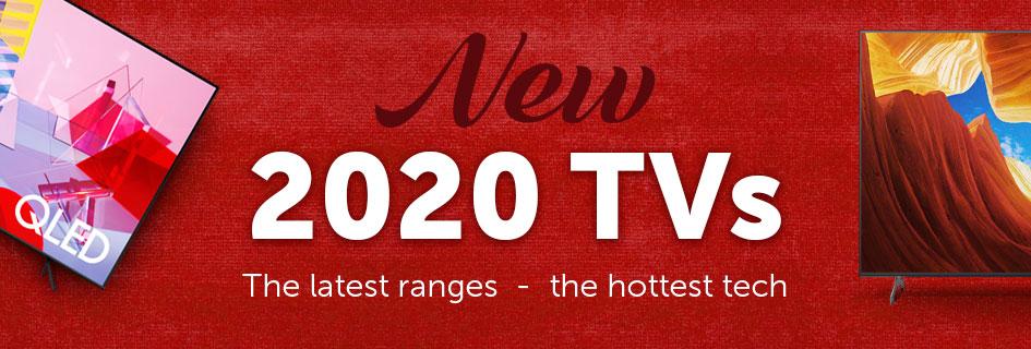 New 2020 TVs
