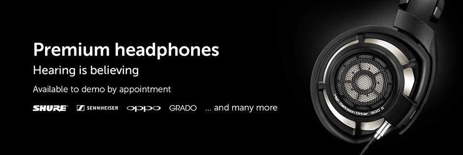 """Premium headphones available to demo in-store"