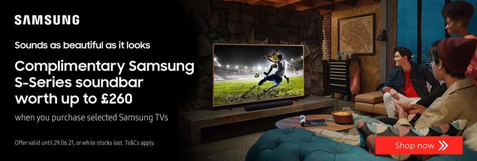 Complimentary Samsung S-Series soundbar worth up to £260 - Soundbars