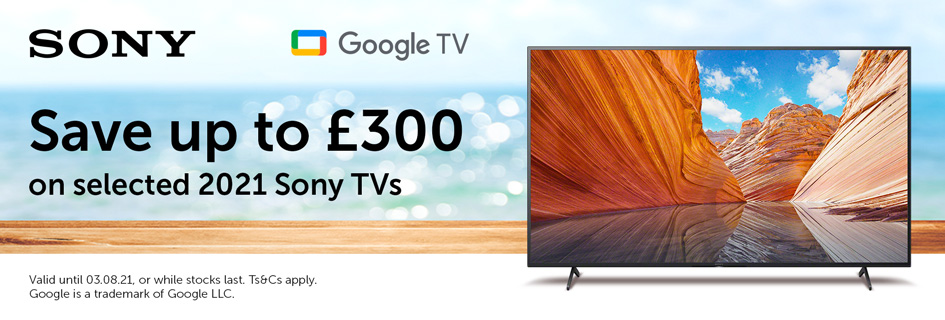 Save up to £300 on selected Sony TVs