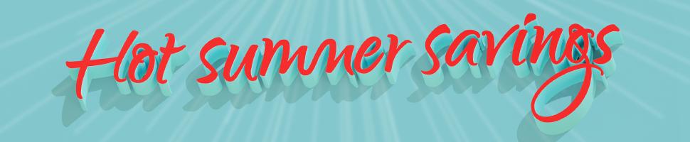Hot Summer Savings - Hi-fi
