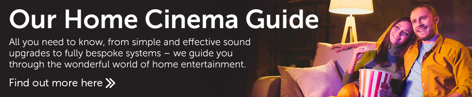 Our home cinema guide